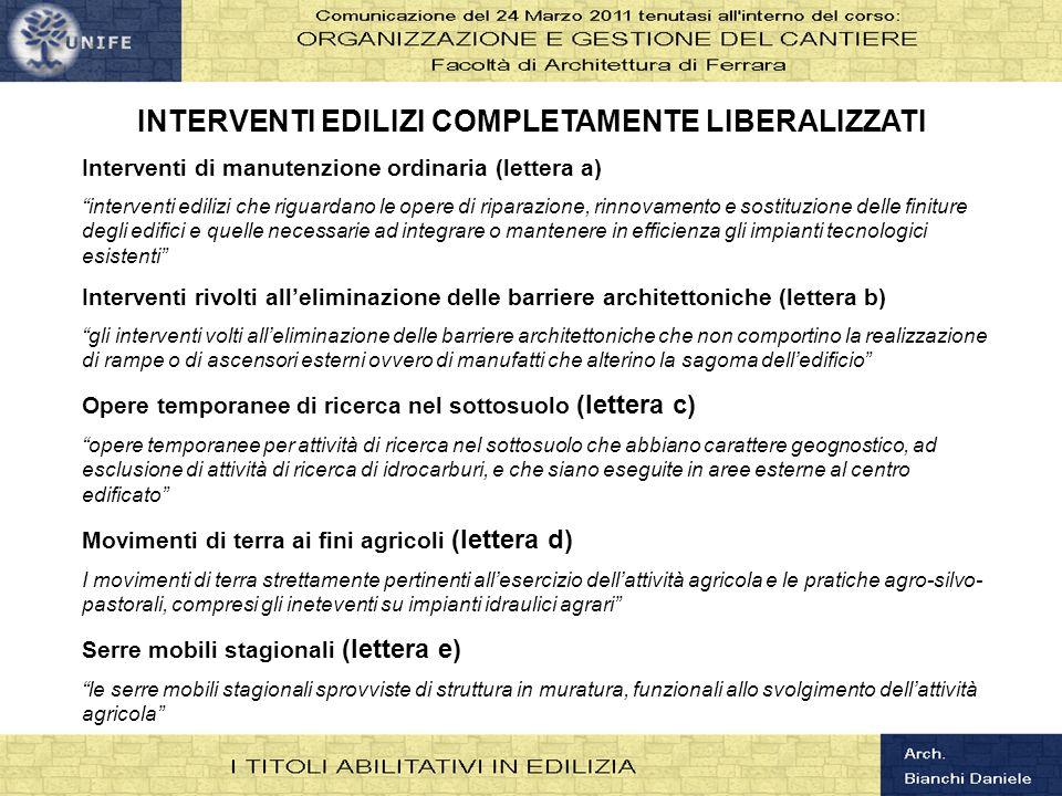 INTERVENTI EDILIZI COMPLETAMENTE LIBERALIZZATI