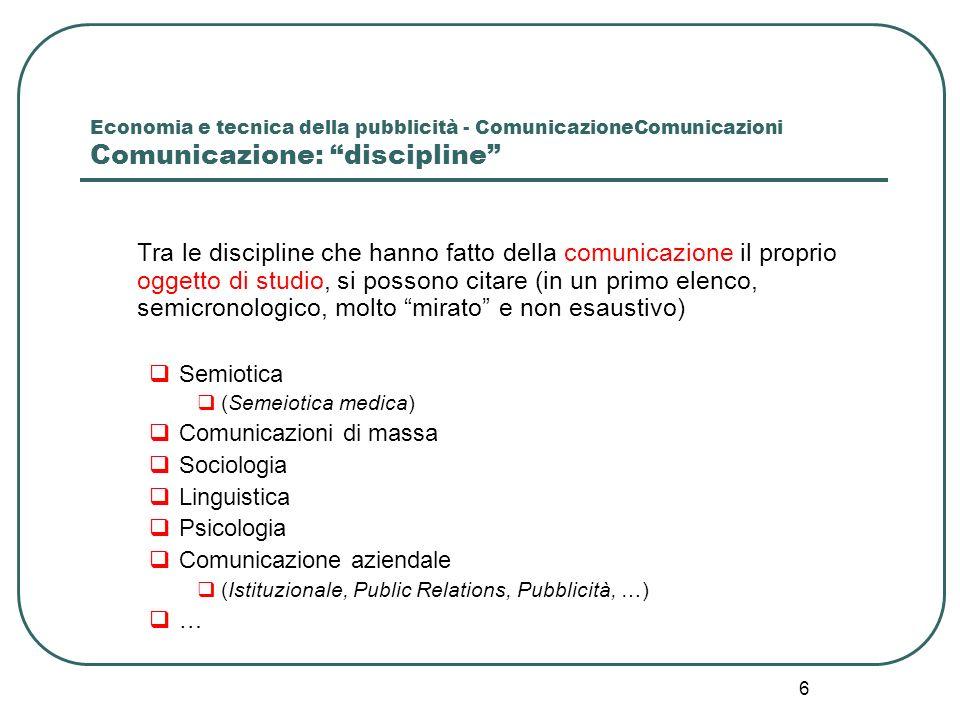 Economia e tecnica della pubblicità - ComunicazioneComunicazioni Comunicazione: discipline