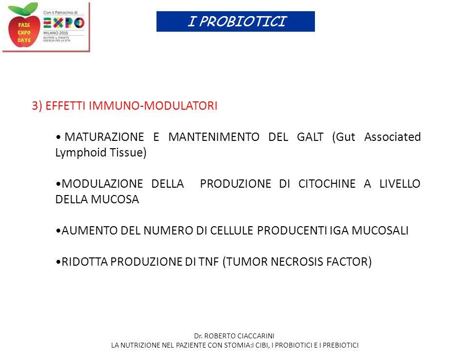 I PROBIOTICI 3) EFFETTI IMMUNO-MODULATORI