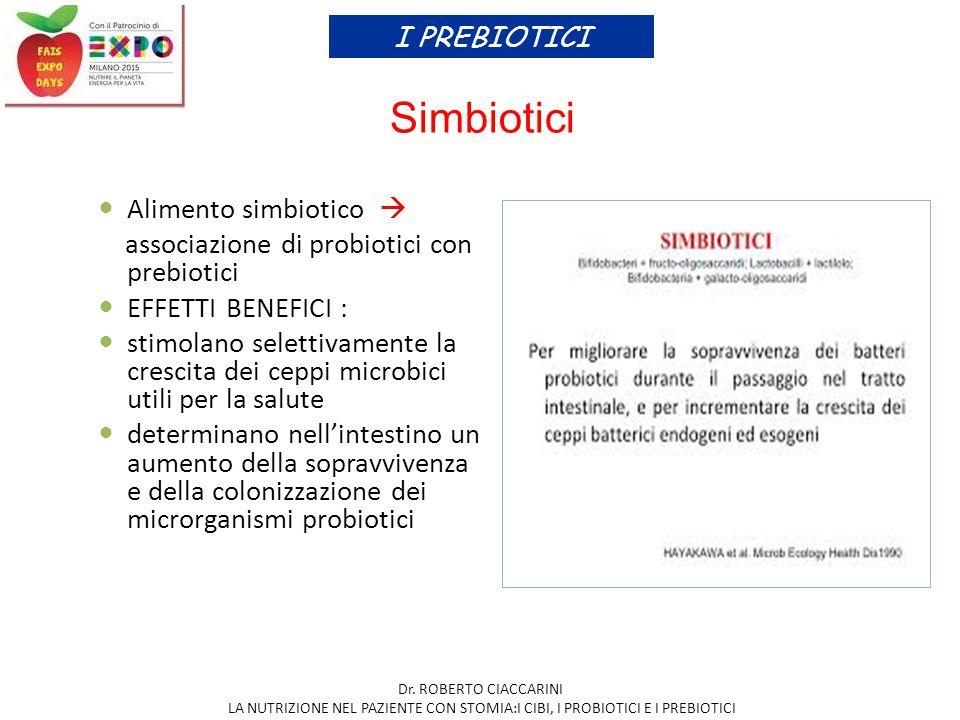 associazione di probiotici con prebiotici EFFETTI BENEFICI :