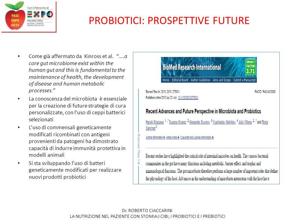 PROBIOTICI: PROSPETTIVE FUTURE