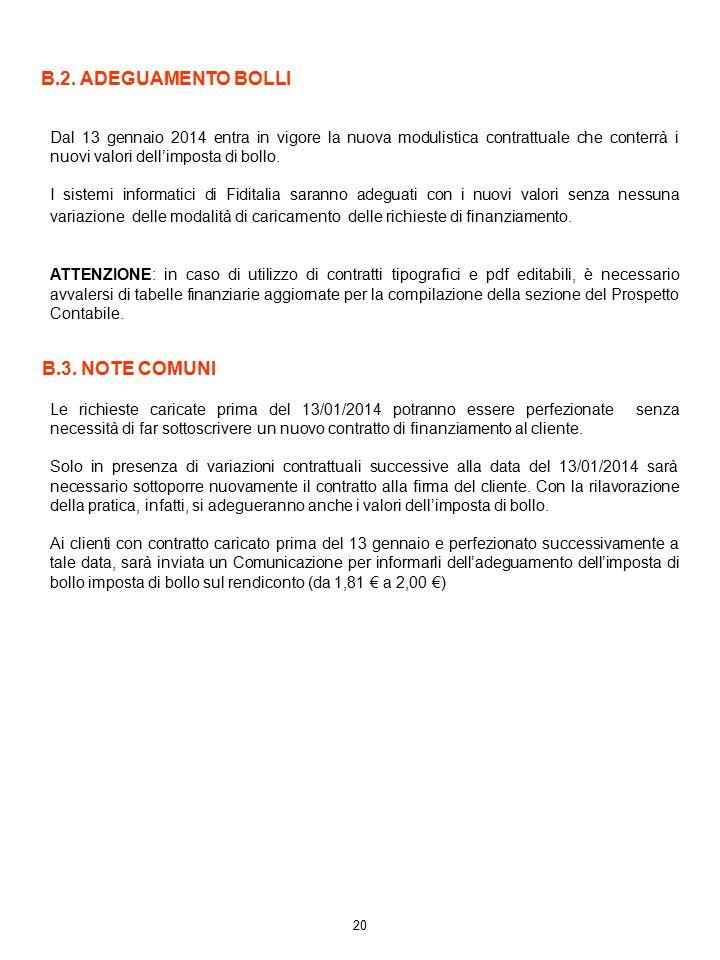 B.2. ADEGUAMENTO BOLLI B.3. NOTE COMUNI