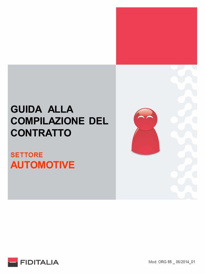 GUIDA ALLA COMPILAZIONE DEL CONTRATTO SETTORE AUTOMOTIVE