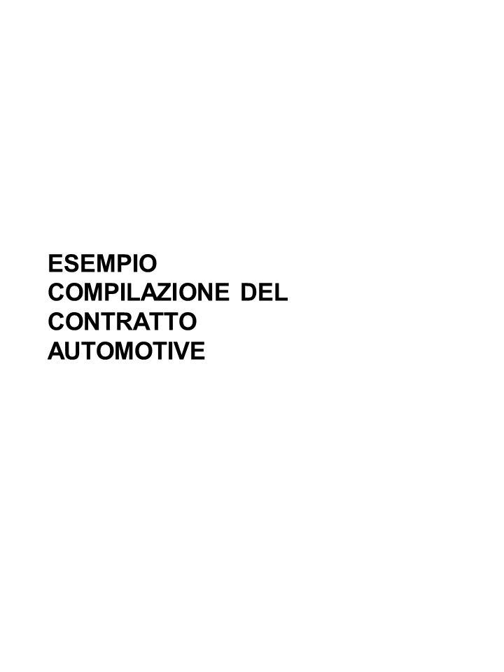ESEMPIO COMPILAZIONE DEL CONTRATTO AUTOMOTIVE