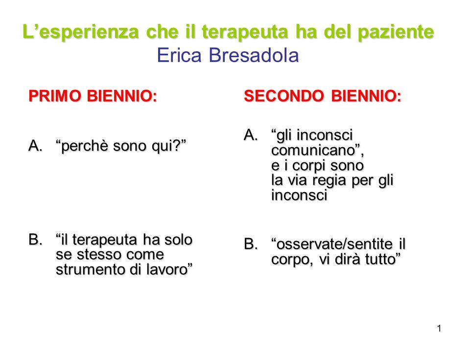 L'esperienza che il terapeuta ha del paziente Erica Bresadola
