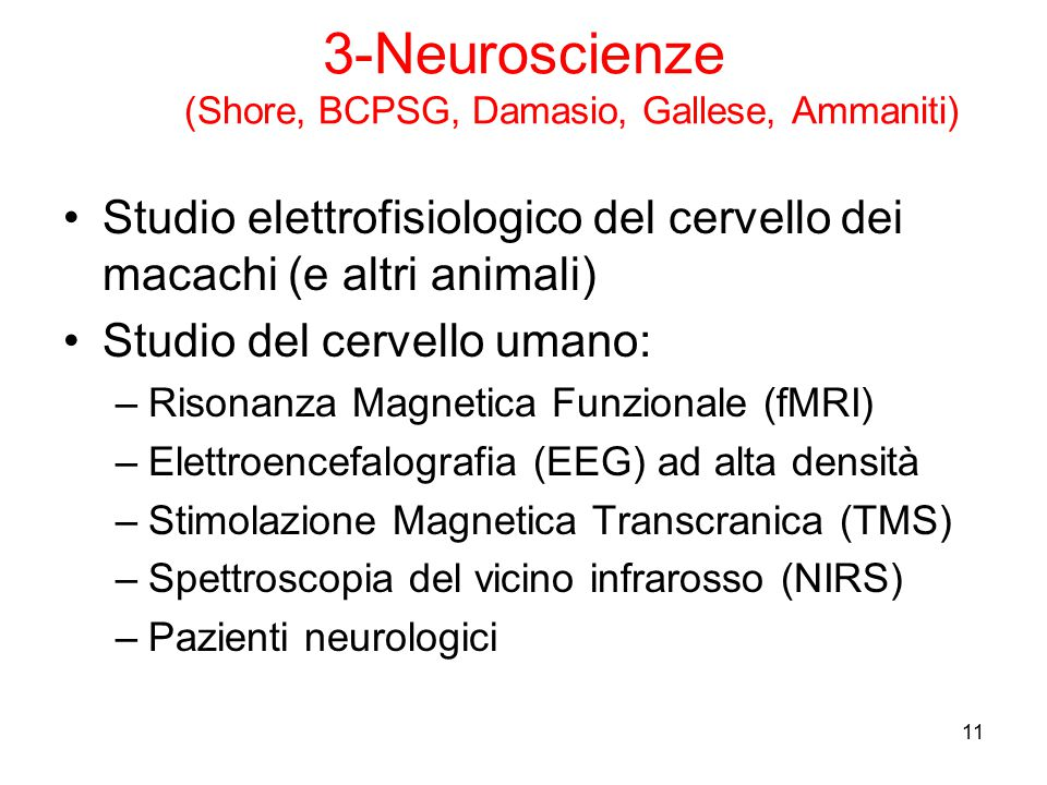 3-Neuroscienze (Shore, BCPSG, Damasio, Gallese, Ammaniti)