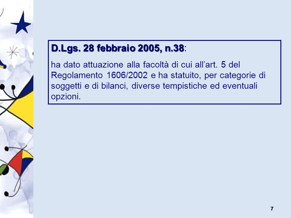 D.Lgs. 28 febbraio 2005, n.38: