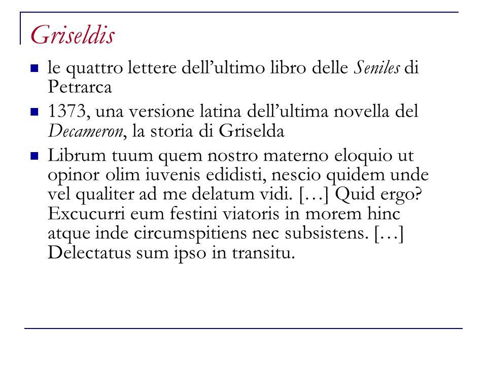 Griseldis le quattro lettere dell'ultimo libro delle Seniles di Petrarca.