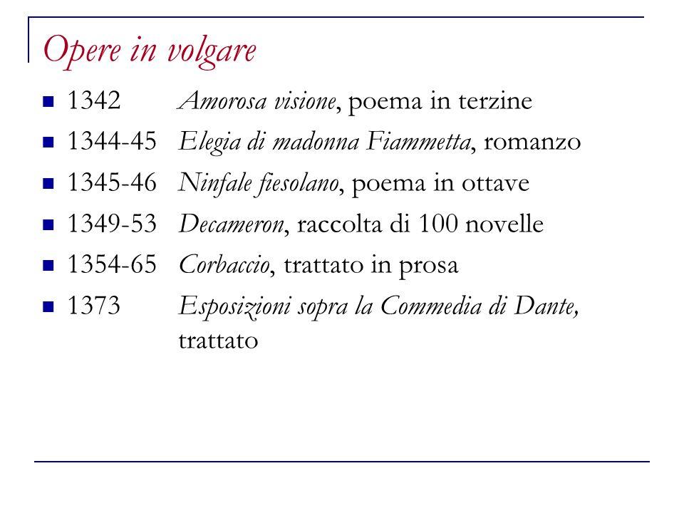 Opere in volgare 1342 Amorosa visione, poema in terzine
