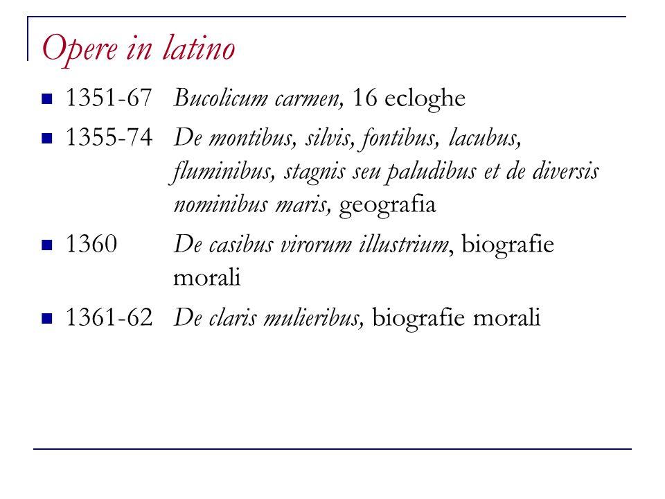 Opere in latino 1351-67 Bucolicum carmen, 16 ecloghe