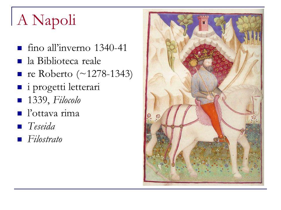 A Napoli fino all'inverno 1340-41 la Biblioteca reale