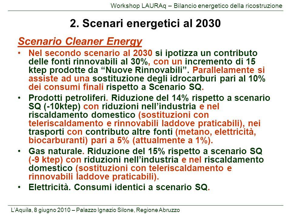 2. Scenari energetici al 2030 Scenario Cleaner Energy