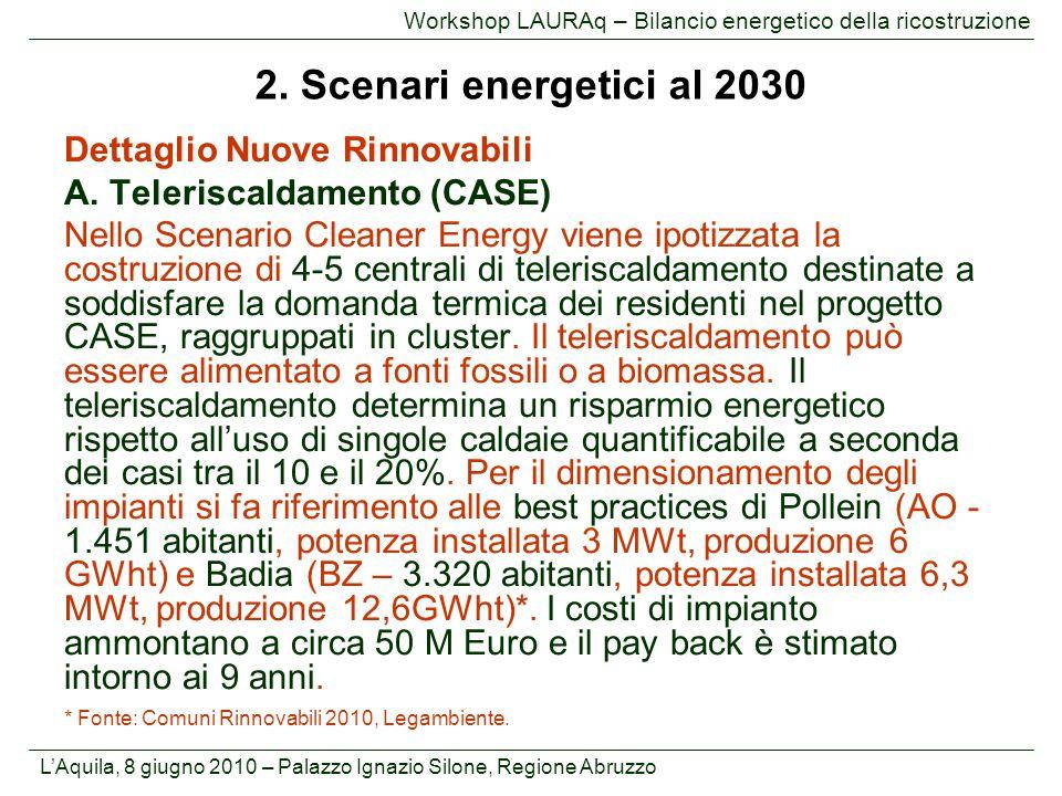 2. Scenari energetici al 2030 Dettaglio Nuove Rinnovabili