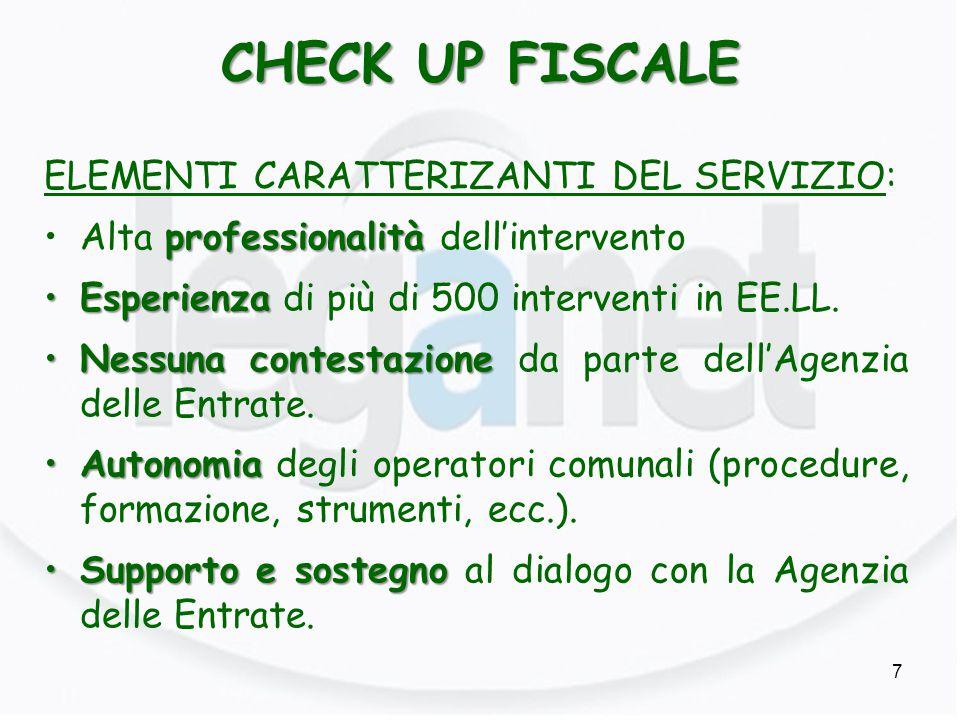 CHECK UP FISCALE ELEMENTI CARATTERIZANTI DEL SERVIZIO: