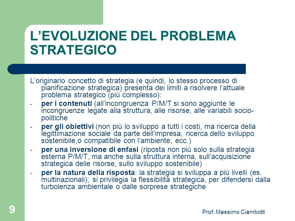 L'EVOLUZIONE DEL PROBLEMA STRATEGICO
