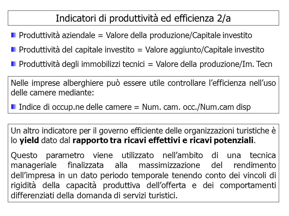 Indicatori di produttività ed efficienza 2/a