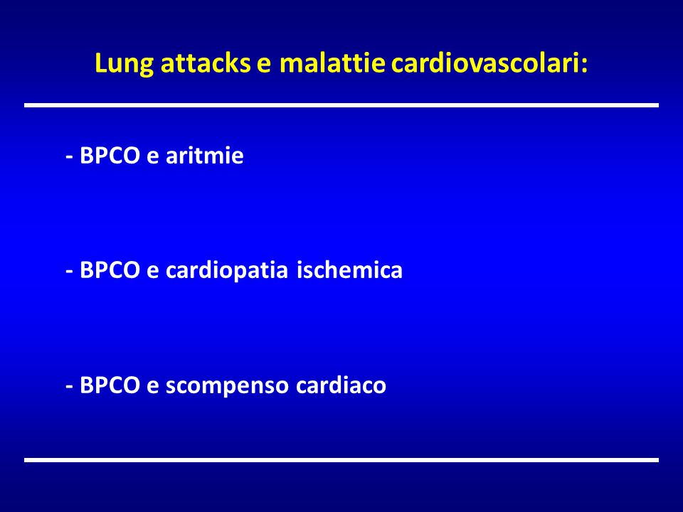 Lung attacks e malattie cardiovascolari: