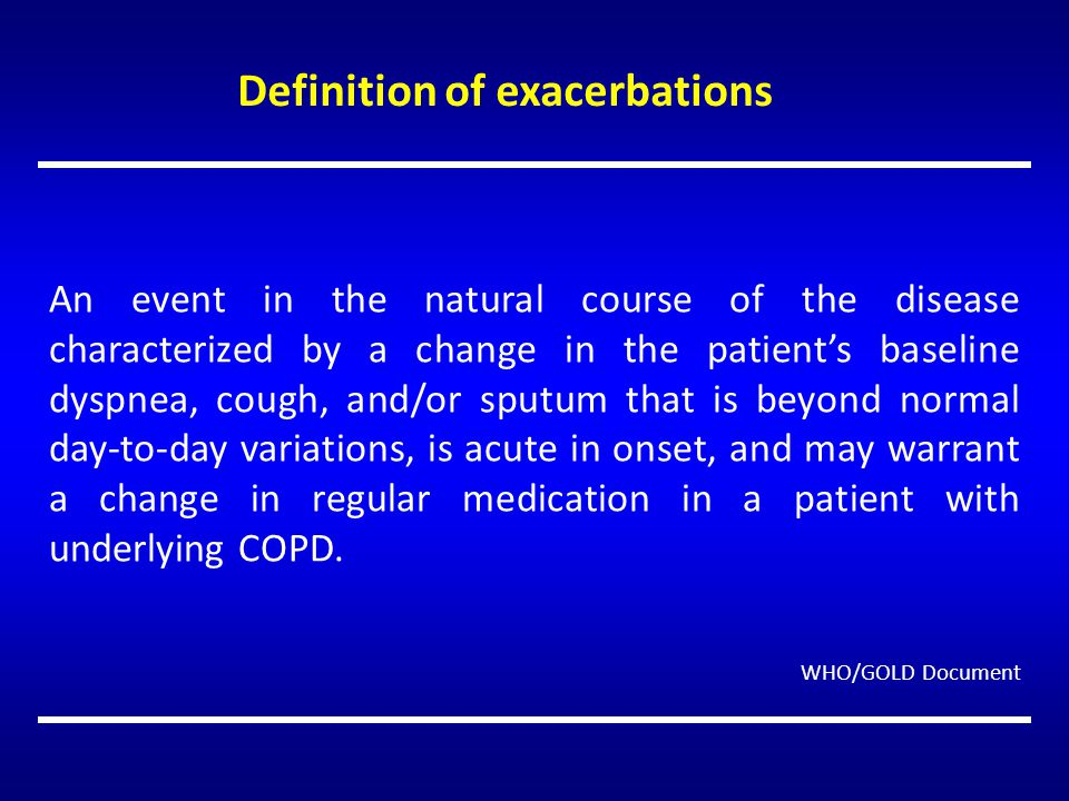 Definition of exacerbations
