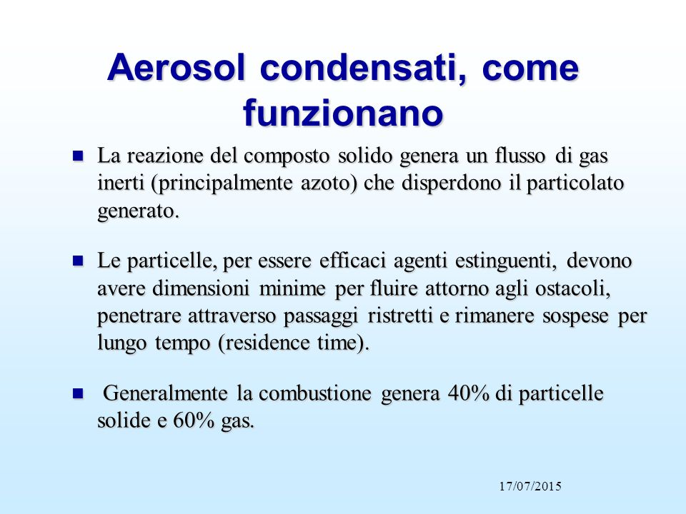 Aerosol condensati, come funzionano