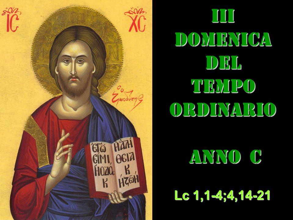 III DOMENICA DEL TEMPO ORDINARIO ANNO C