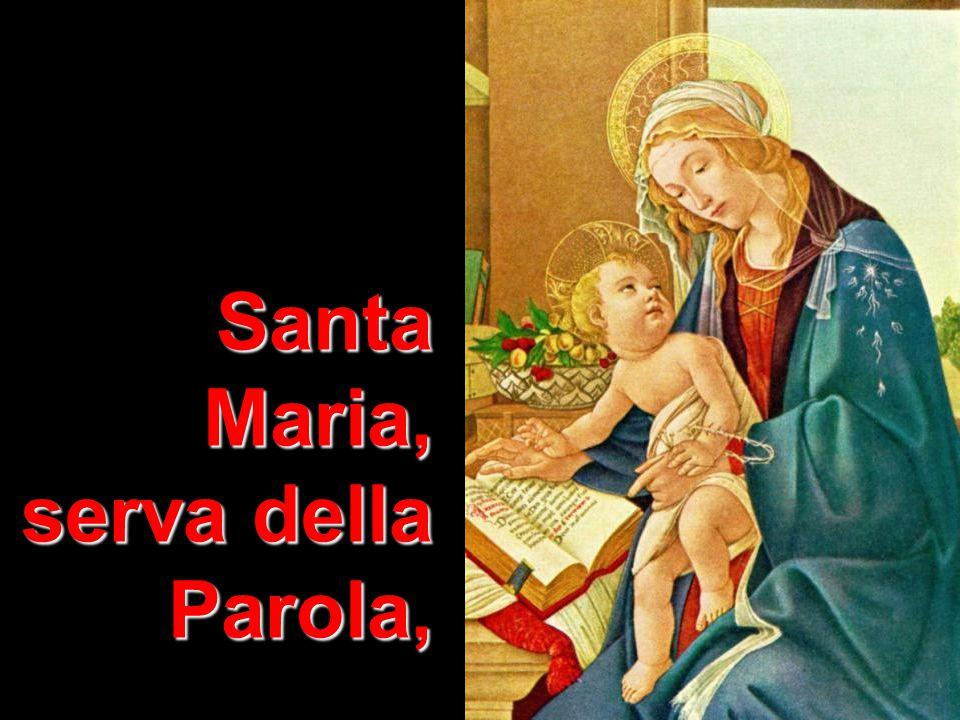 Santa Maria, serva della Parola,