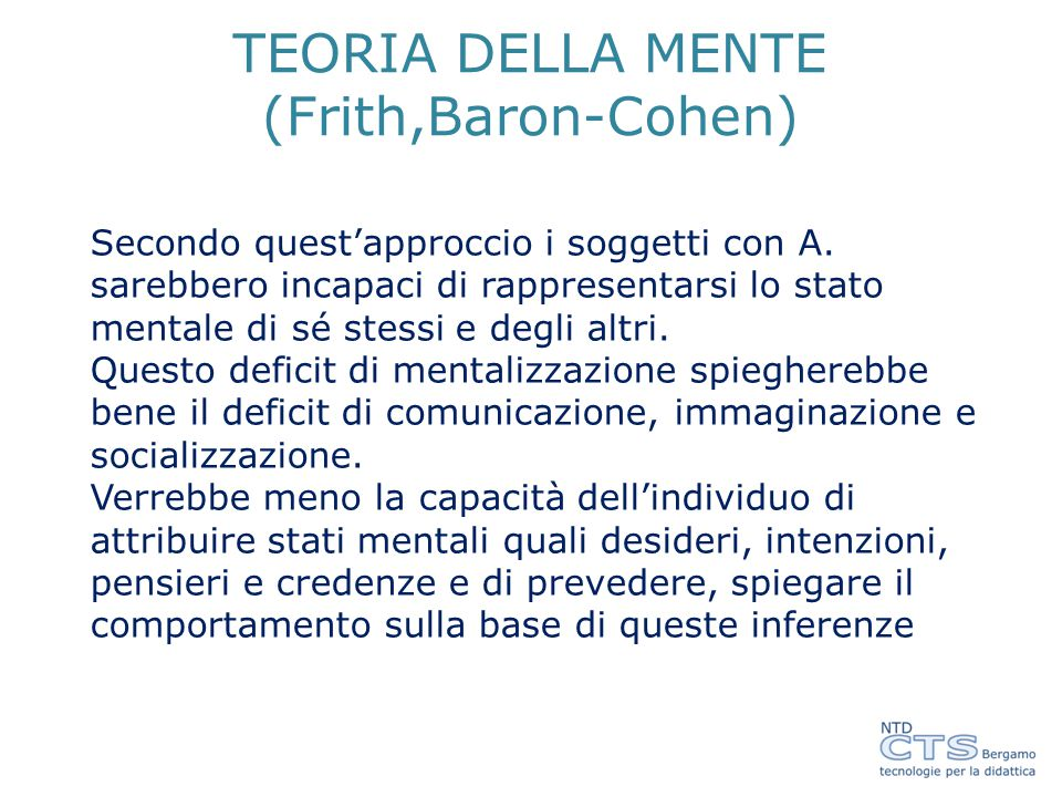 TEORIA DELLA MENTE (Frith,Baron-Cohen)