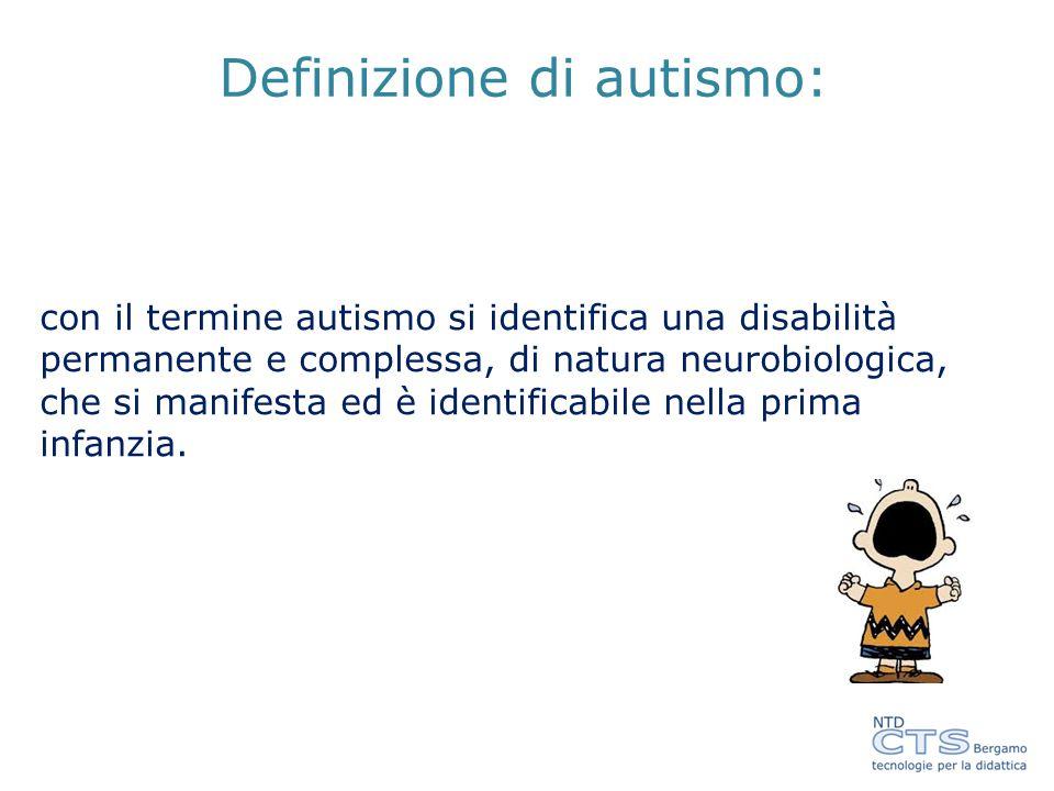 Definizione di autismo: