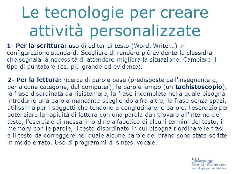 Le tecnologie per creare attività personalizzate