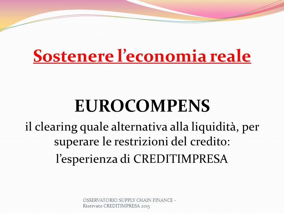 Sostenere l'economia reale EUROCOMPENS