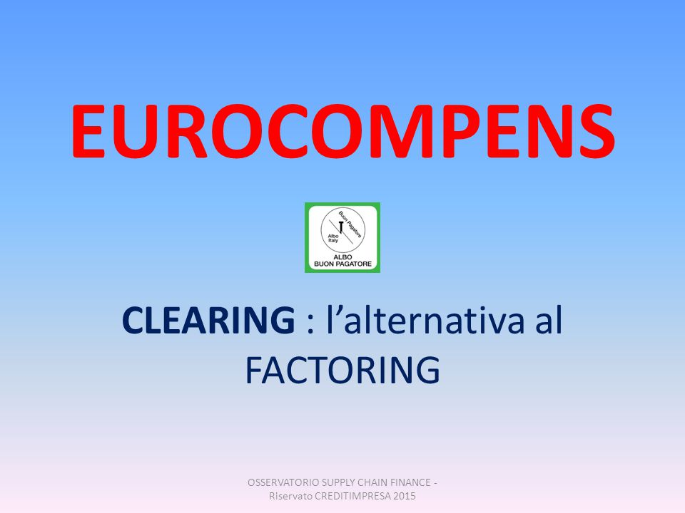 CLEARING : l'alternativa al FACTORING