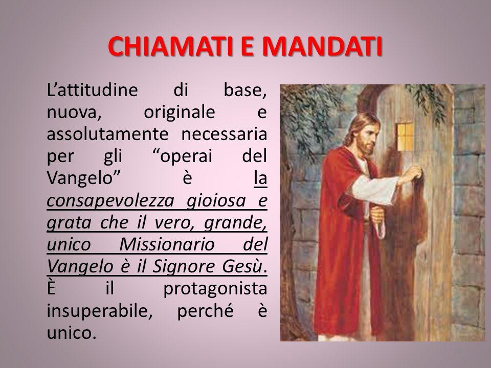 CHIAMATI E MANDATI