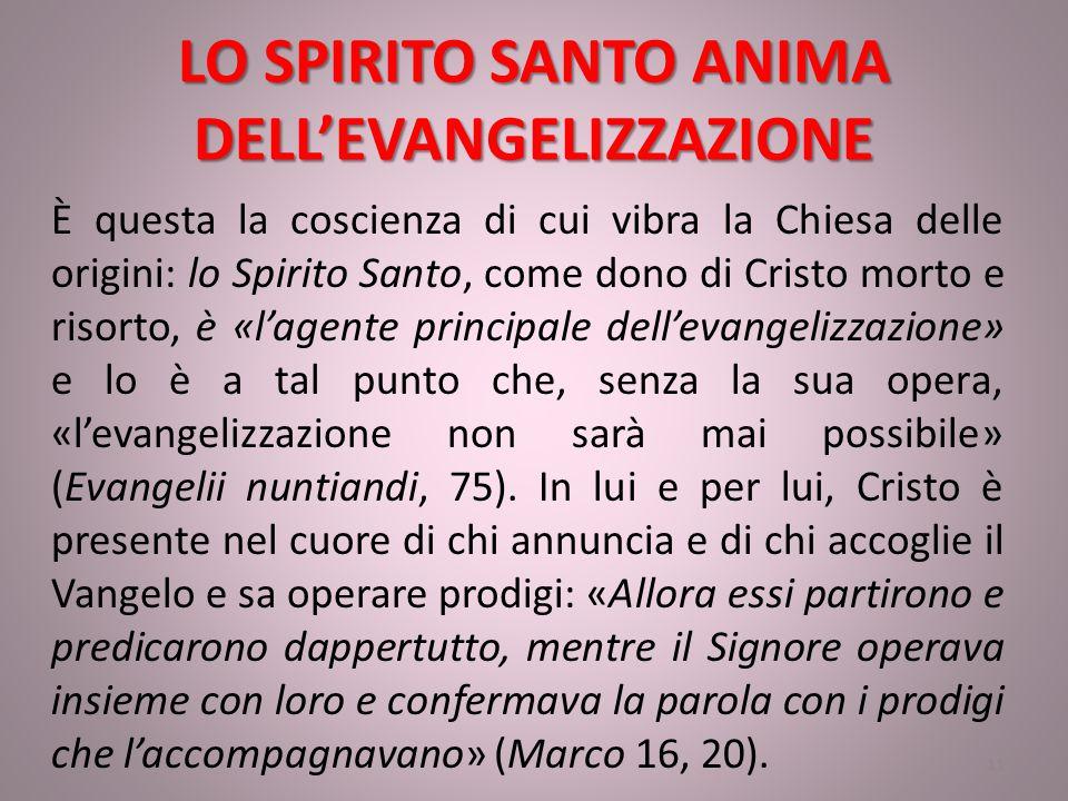 LO SPIRITO SANTO ANIMA DELL'EVANGELIZZAZIONE