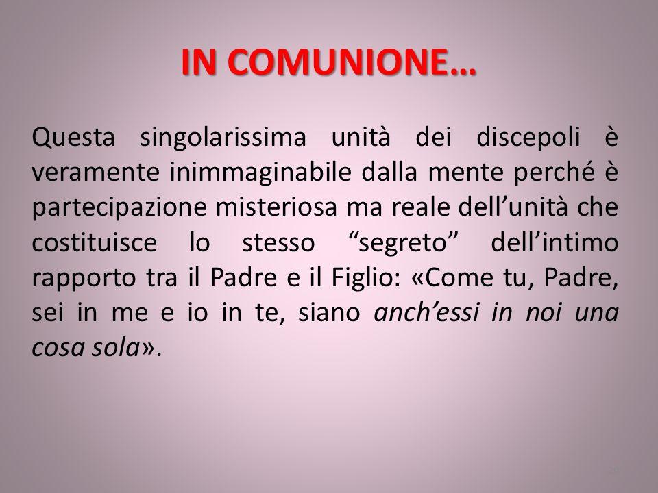 IN COMUNIONE…