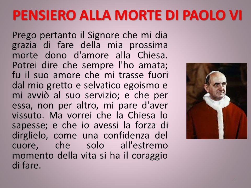 PENSIERO ALLA MORTE DI PAOLO VI