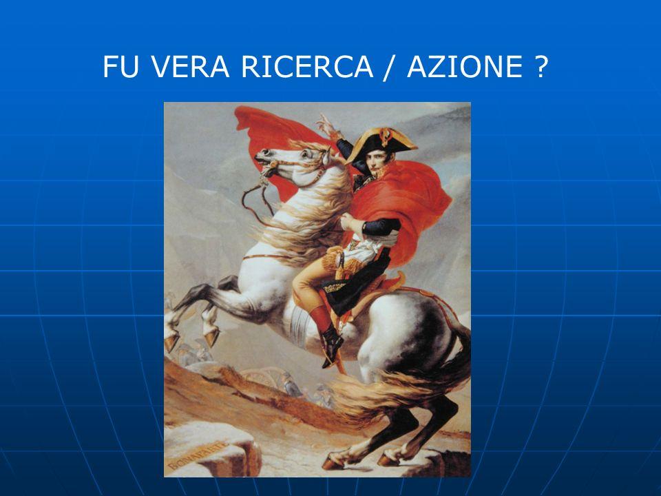 FU VERA RICERCA / AZIONE