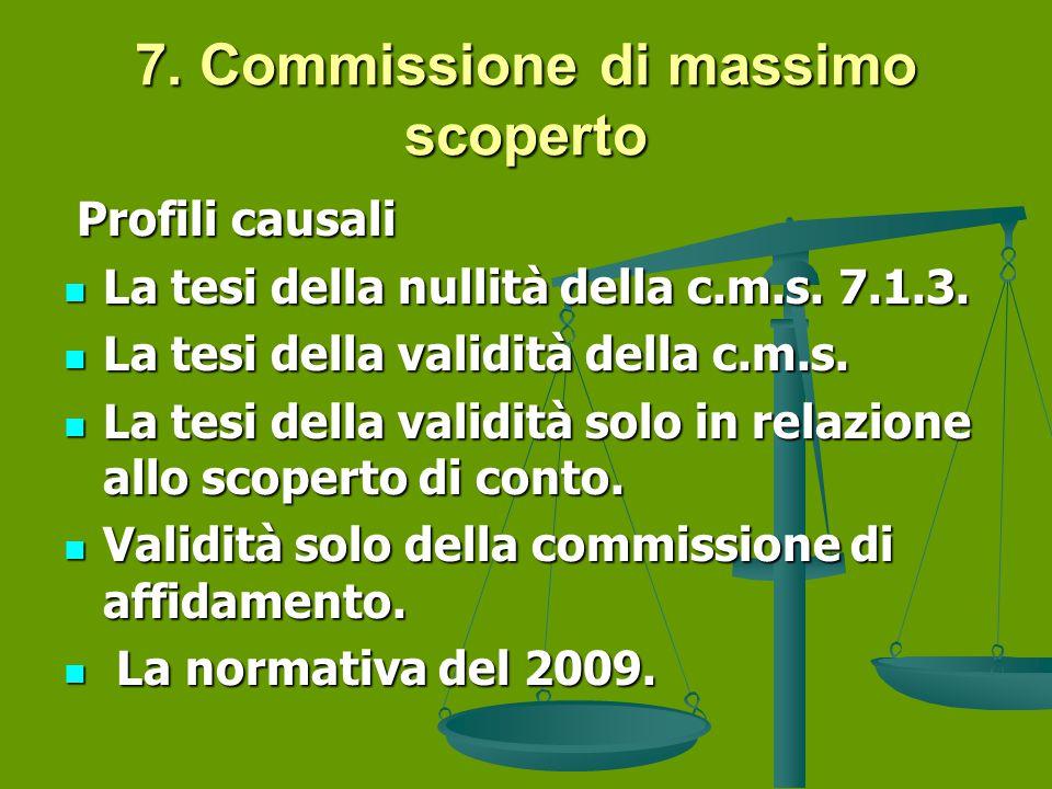 7. Commissione di massimo scoperto