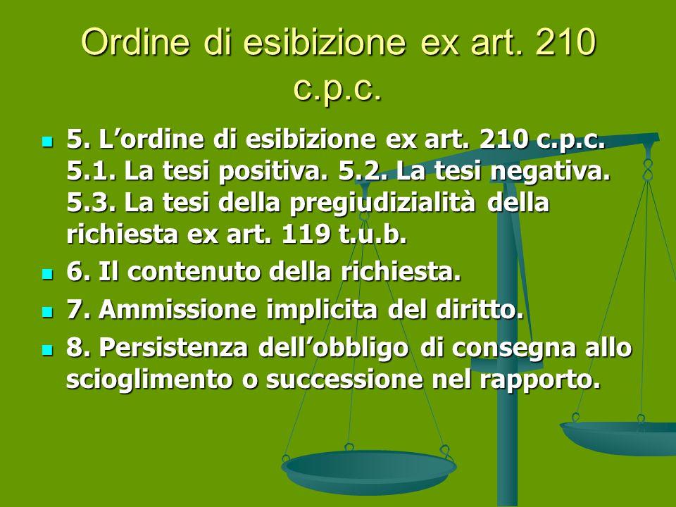 Ordine di esibizione ex art. 210 c.p.c.