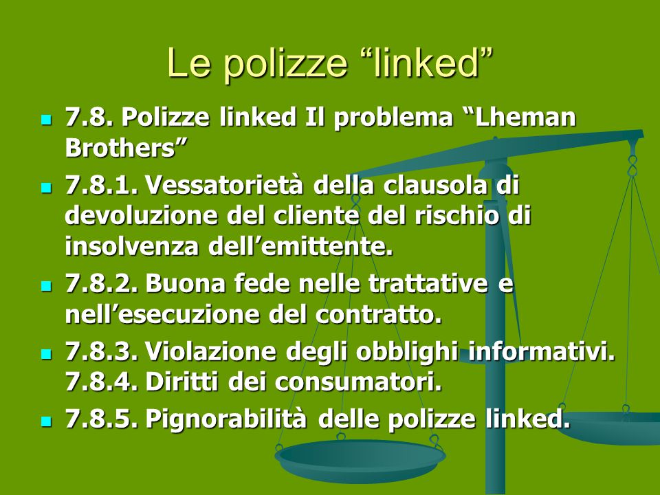 Le polizze linked 7.8. Polizze linked Il problema Lheman Brothers