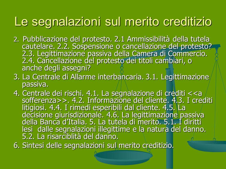 Le segnalazioni sul merito creditizio