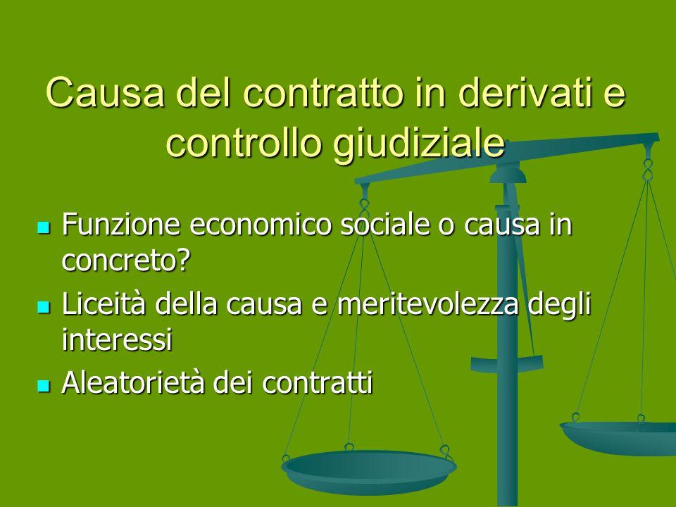 Causa del contratto in derivati e controllo giudiziale