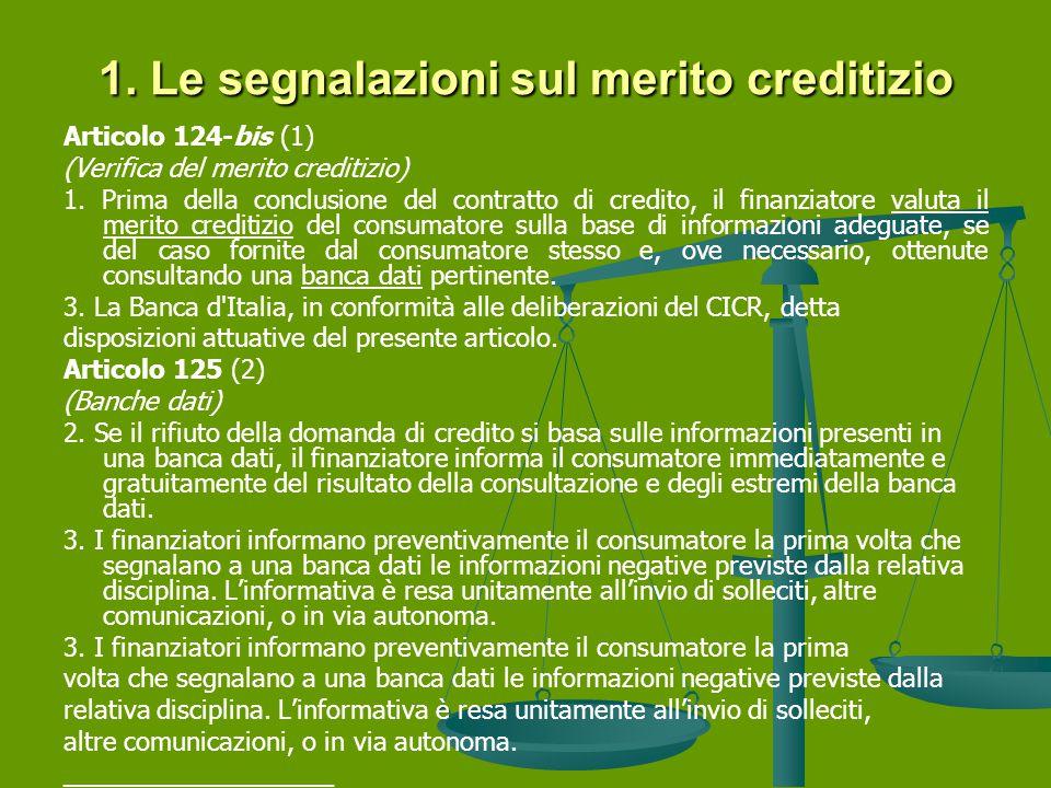 1. Le segnalazioni sul merito creditizio