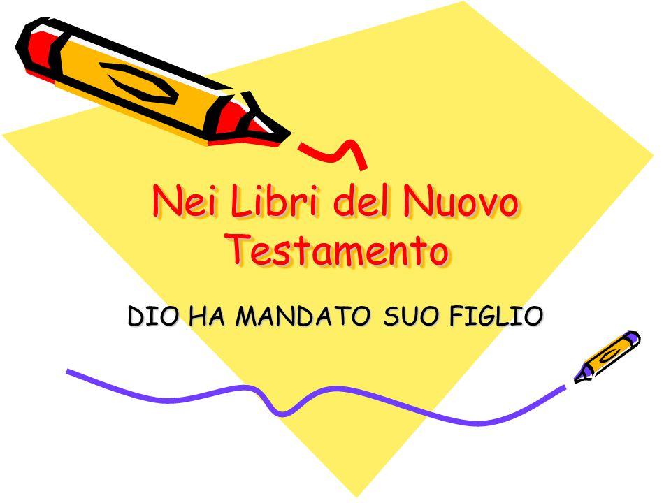 Nei Libri del Nuovo Testamento