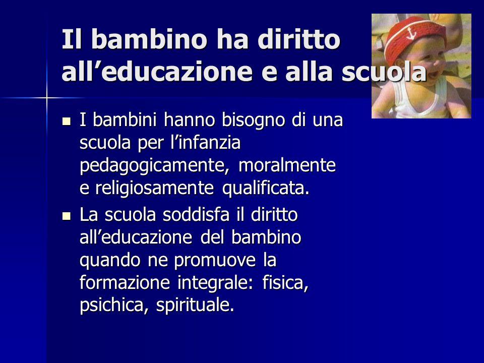 Il bambino ha diritto all'educazione e alla scuola