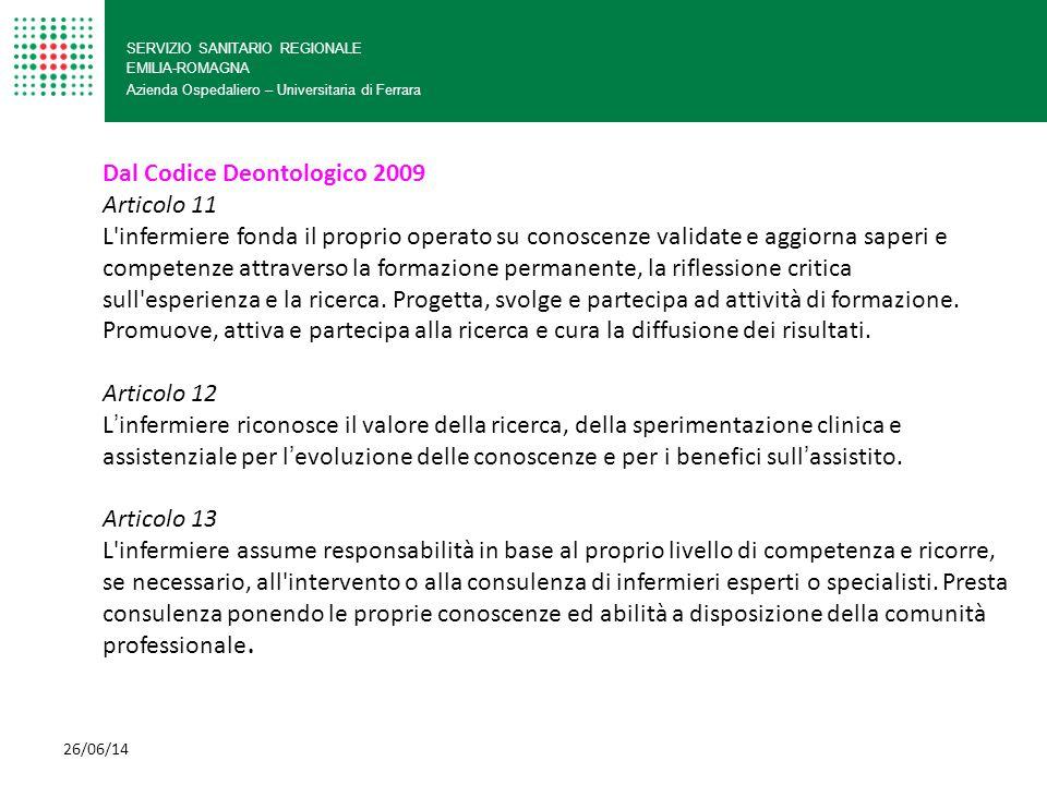 Dal Codice Deontologico 2009 Articolo 11