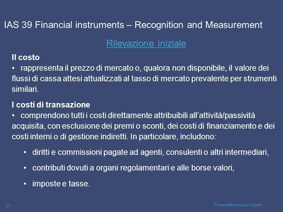 IAS 39 Financial instruments – Recognition and Measurement