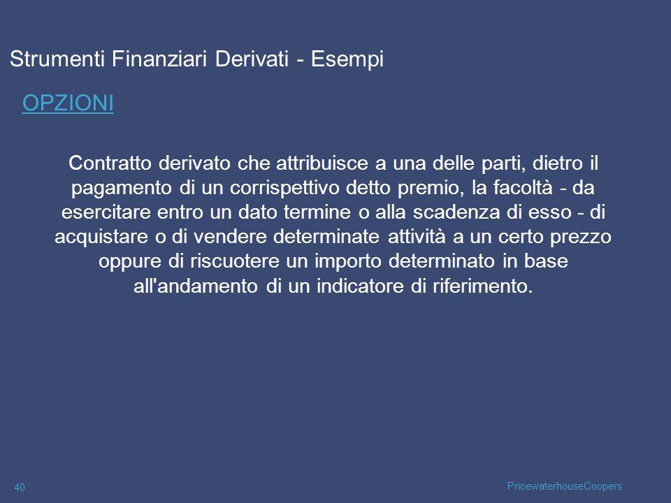 Strumenti Finanziari Derivati - Esempi