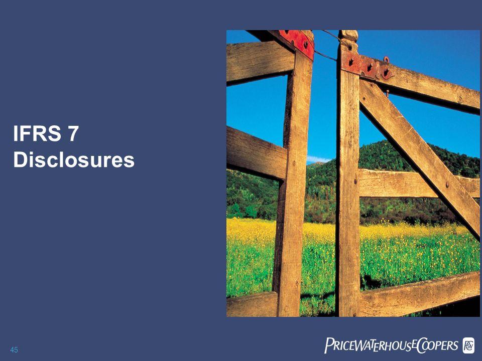 27/03/2017 IFRS 7 Disclosures PwC