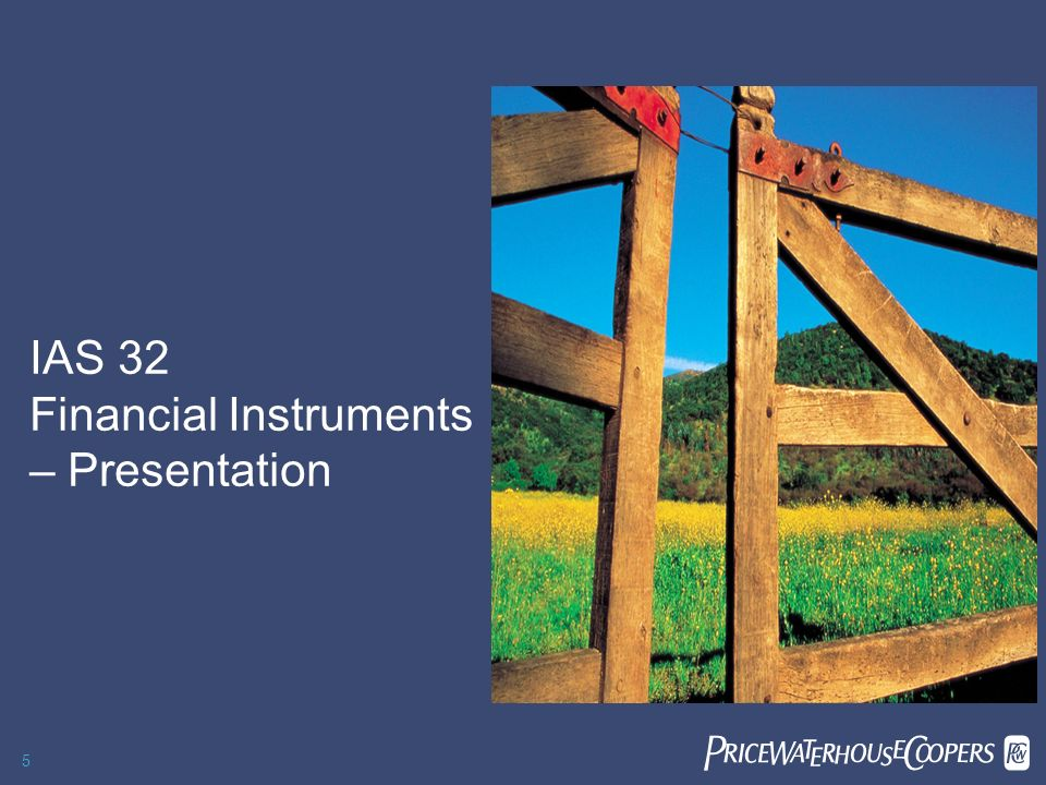 IAS 32 Financial Instruments – Presentation
