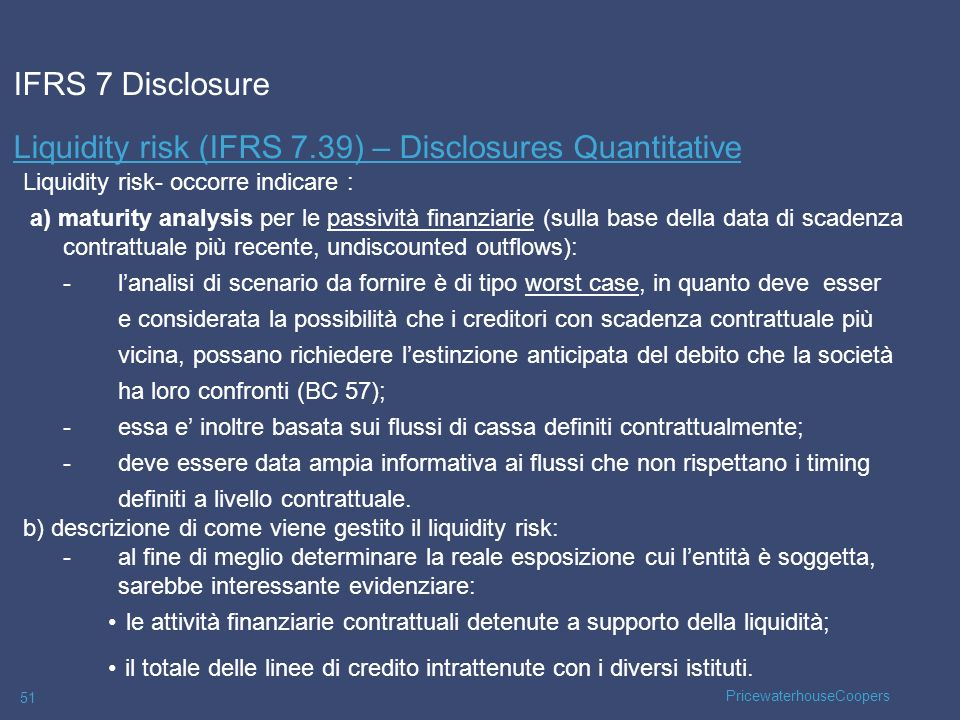 Liquidity risk (IFRS 7.39) – Disclosures Quantitative