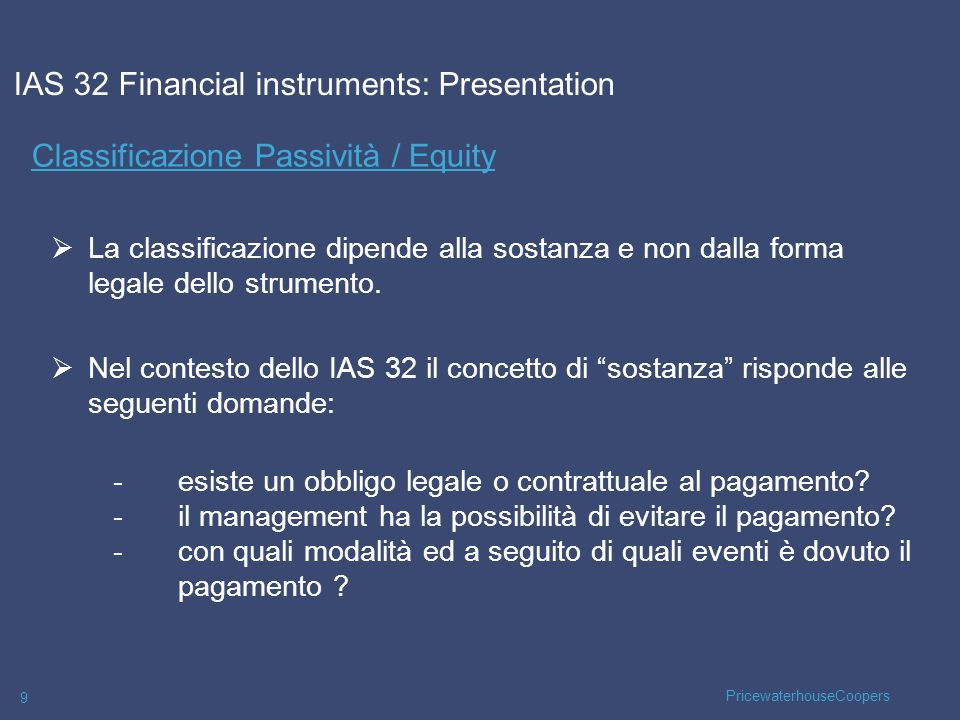 IAS 32 Financial instruments: Presentation